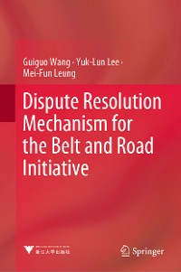 Cover Dispute Resolution Mechanism for the Belt and Road Initiative