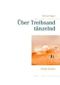 Cover Über Treibsand tänzelnd