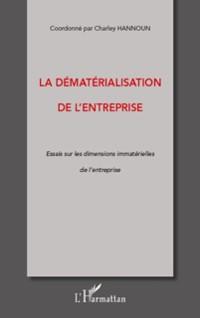 Cover La dematerialisation de l'entreprise - essai sur les dimensi