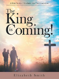 Cover The King Is Coming!
