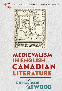 Cover Medievalism in English Canadian Literature