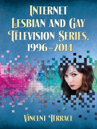 Cover Internet Lesbian and Gay Television Series, 1996-2014