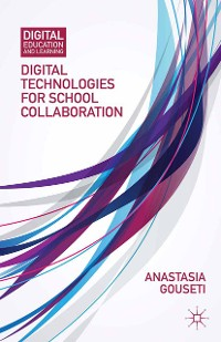 Cover Digital Technologies for School Collaboration