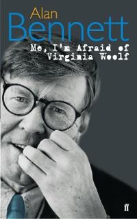 Cover Me, I'm Afraid of Virginia Woolf