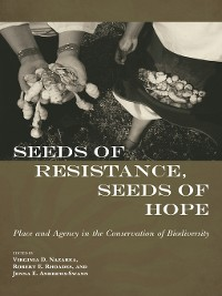 Cover Seeds of Resistance, Seeds of Hope