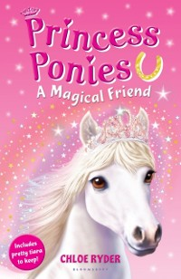 Cover Princess Ponies 1: A Magical Friend