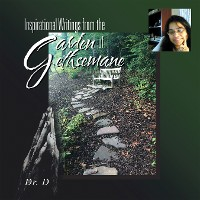Cover Inspirational Writings from the Garden of Gethsemane