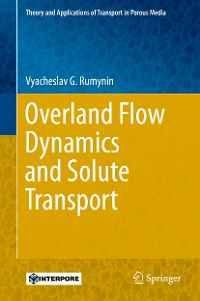 Cover Overland Flow Dynamics and Solute Transport