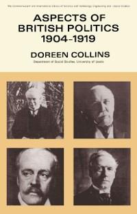 Cover Aspects of British Politics 1904-1919