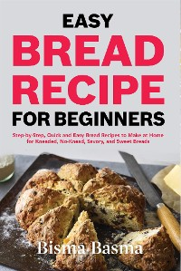 Cover Easy Bread recipe for beginners