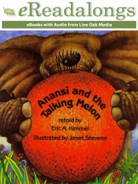 Cover Anansi and the Talking Melon