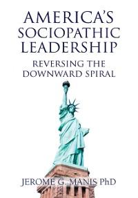 Cover America's Sociopathic Leadership
