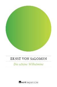 Cover Die schöne Wilhelmine