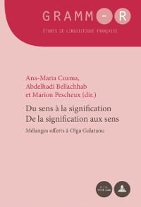 Cover Du sens a la signification / De la signification aux sens