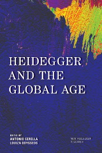 Cover Heidegger and the Global Age