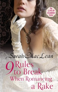 Cover Nine Rules to Break When Romancing a Rake
