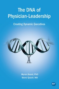Cover The DNA of Physician Leadership