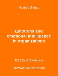Cover Emotions and Emotional Intelligence In Organizations