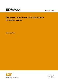Cover Dynamic non-linear soil behaviour in alpine areas
