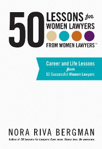 Cover 50 Lessons for Women Lawyers - From Women Lawyers