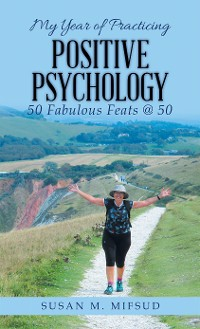 Cover My Year of Practicing Positive Psychology
