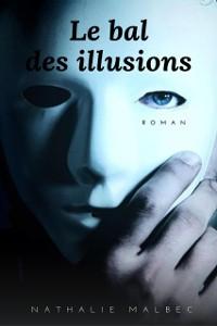 Cover Le Bal des illusions