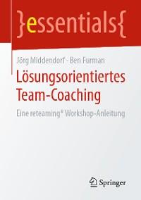 Cover Lösungsorientiertes Team-Coaching