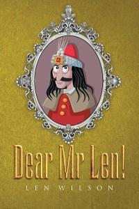 Cover Dear Mr Len!