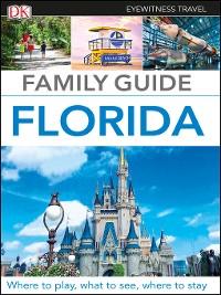 Cover DK Eyewitness Family Guide Florida