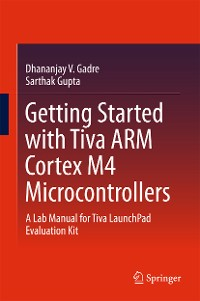 Cover Getting Started with Tiva ARM Cortex M4 Microcontrollers