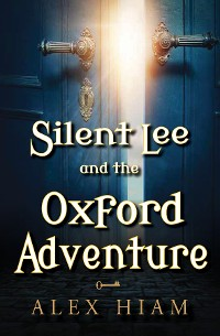 Cover Silent Lee and the Oxford Adventure