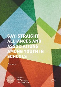 Cover Gay-Straight Alliances and Associations among Youth in Schools