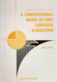 Cover Computational Model Of First Language Acquisition, A