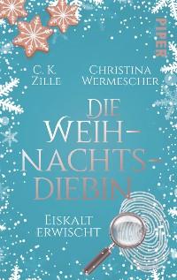 Cover Die Weihnachtsdiebin. Eiskalt erwischt
