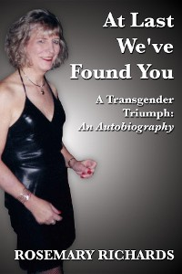 Cover At Last We've Found You: A Transgender Triumph