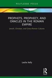 Cover Prophets, Prophecy, and Oracles in the Roman Empire