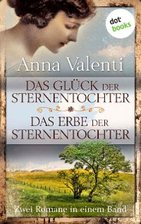 Cover Das Glück der Sternentochter - Das Erbe der Sternentochter