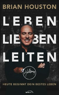 Cover Leben. Lieben. Leiten.