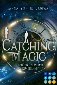 Cover Catching Magic 1: Berührt von der Dunkelheit