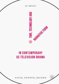 Cover Time, Technology and Narrative Form in Contemporary US Television Drama