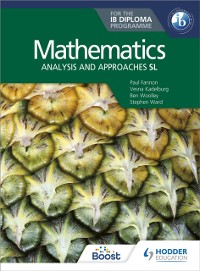 Cover Mathematics for the IB Diploma: Analysis and approaches SL