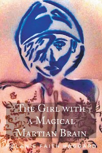 Cover The Girl with a Magical Martian Brain
