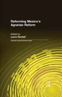 Cover Reforming Mexico's Agrarian Reform