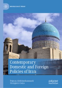 Cover Contemporary Domestic and Foreign Policies of Iran