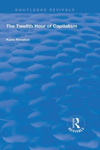 Cover Twelfth Hour of Capitalism