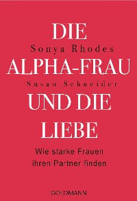 Cover Die Alpha-Frau und die Liebe