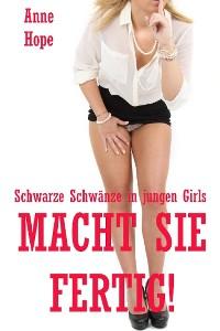 Cover Macht sie fertig! - Schwarze Schwänze in jungen Girls