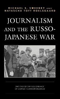 Cover Journalism and the Russo-Japanese War