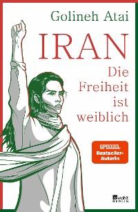Cover Iran – die Freiheit ist weiblich