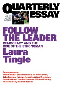 Cover Quarterly Essay 71 Follow the Leader